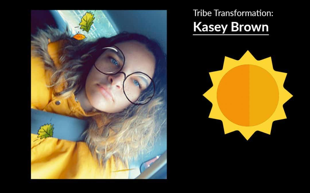 Tribe Transformation: Kasey Brown